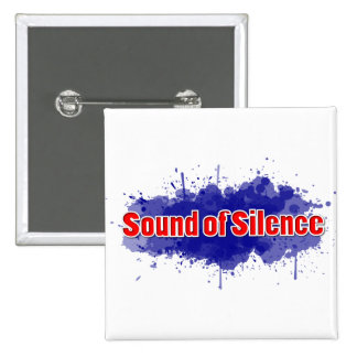 Sound of Silence 15 Cm Square Badge