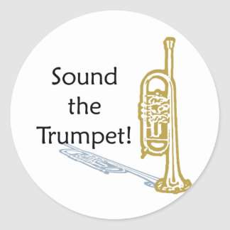 Sound the Trumpet Classic Round Sticker