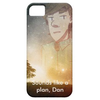 Sounds Like a Plan, Dan. Iphonecase iPhone 5 Cover