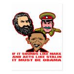 Sounds Like Marx Acts Like Stalin Must Be Obama Postcard