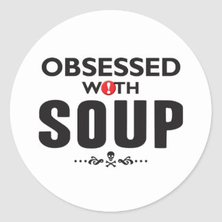 Soup Obsessed Stickers