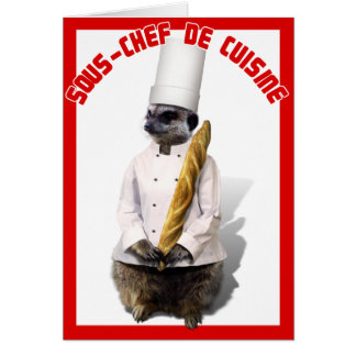 SOUS - CHEF DE CUISINE GREETING CARD