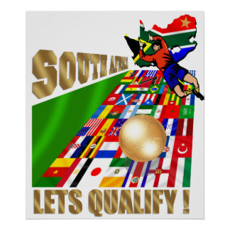 South Africa Lets Qualify Soccer Posters