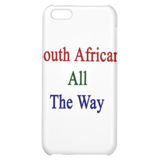 South African All The Way iPhone 5C Cover