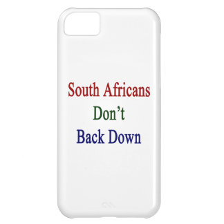 South Africans Don't Back Down Cover For iPhone 5C