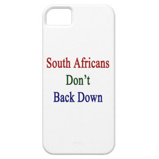South Africans Don't Back Down iPhone 5 Cover