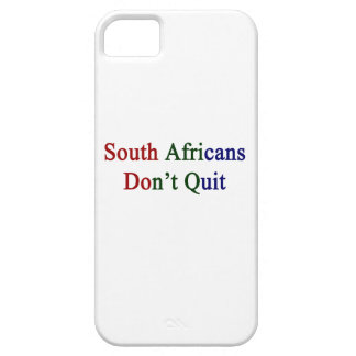 South Africans Don't Quit iPhone 5 Cover
