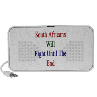 South Africans Will Fight Until The End Mini Speaker