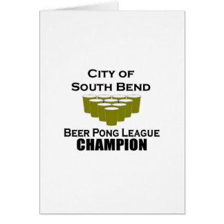 South Bend Beer Pong Champion Greeting Cards