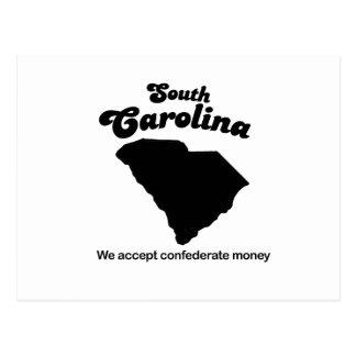 South Carolina Motto - We accept confederate money Postcard