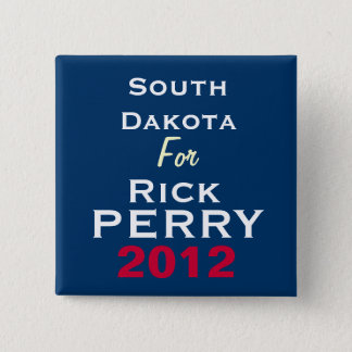 South Dakota For Rick PERRY 2012 Campaign Button