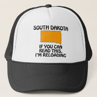South Dakota - If You Can Read This, I'm Reloading Trucker Hat