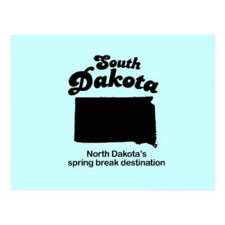 South Dakota - North Dakota's spring break Postcard
