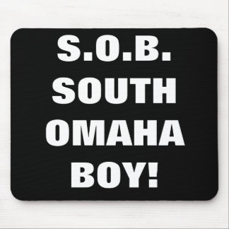 SOUTH OMAHA BOY MOUSE PAD