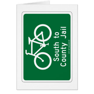 South to Country Jail, Traffic Sign, Chicago, USA Card