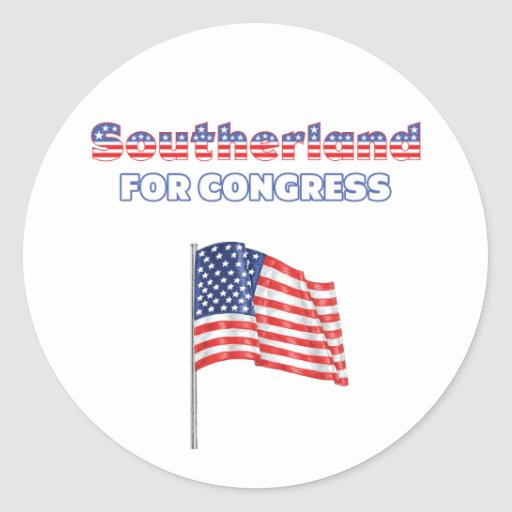Southerland for Congress Patriotic American Flag Round Stickers