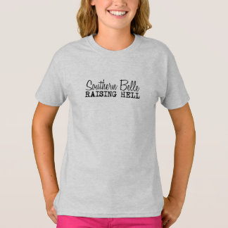 Southern Belle Raising Hell T-Shirt