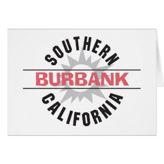 Southern California - Burbank Greeting Card