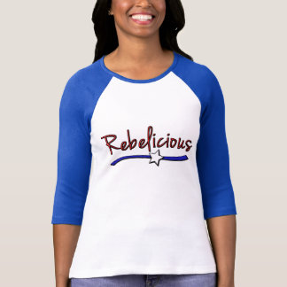 Southern  Girls are  Rebelicious T-Shirt