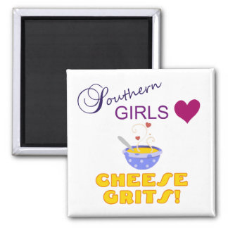Southern Girls Love Cheese Grits Square Magnet