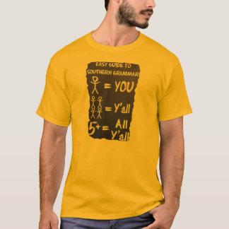 Southern grammar T-Shirt