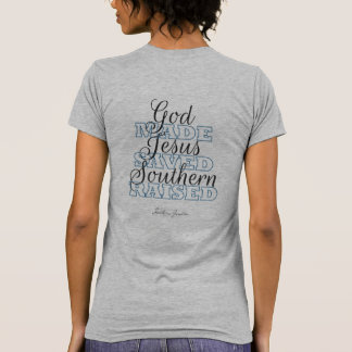 Southern Raised T-Shirt