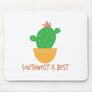 Southwest Is Best Mouse Pads