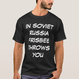 Soviet Russia - Frisbee Throws You (black) T shirt
