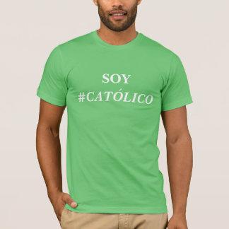 SOY #CATÓLICO CAMISETA T-Shirt