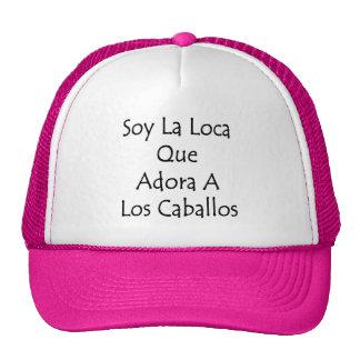 Soy La Loca Que Adora A Los Caballos Mesh Hats