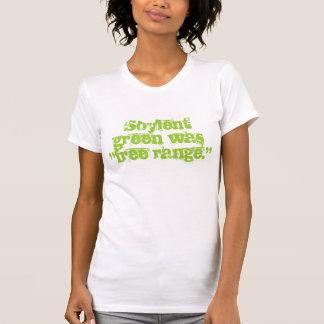 "Soylent green was ""free range."" T-Shirt"