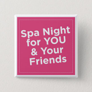 Spa Night Pin