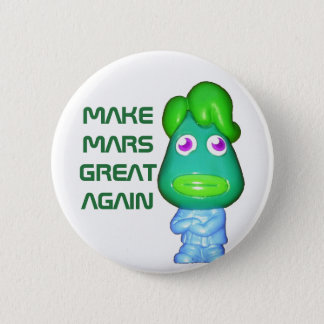 Space Alien Trump Make Mars Great Again 6 Cm Round Badge