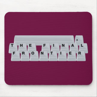 Space bar The Final Frontier Mouse Mat