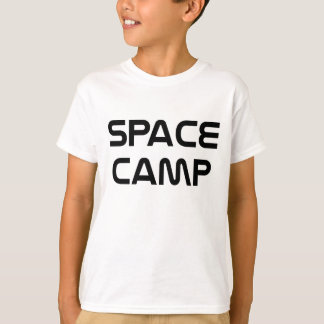 Space Camp T Shirts