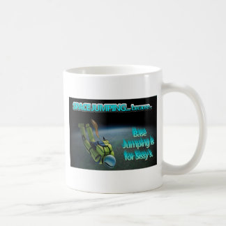 Space Jumping - Base Jumping is for Sissy's Basic White Mug