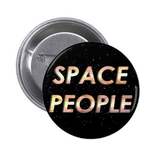 Space People - The Button! 6 Cm Round Badge