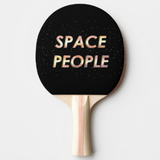 Space People - The Ping Pong Paddle! Ping Pong Paddle