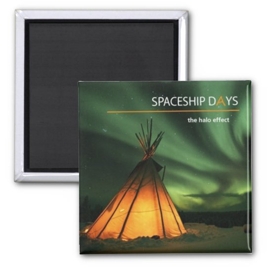 Spaceship Days Magnet (halo)