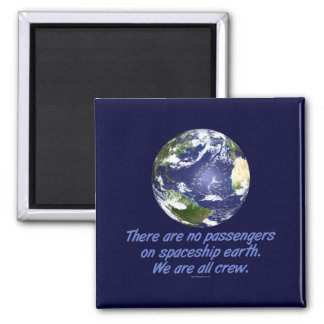Spaceship Earth, Environment Magnet