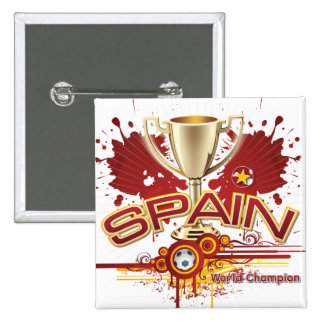 Spain World Champion 2010 forever Pinback Buttons
