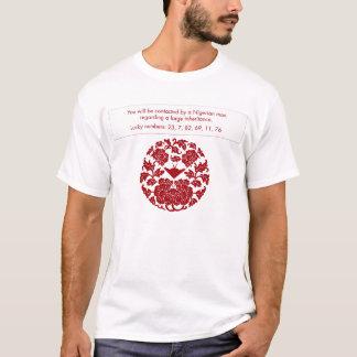 Spam fortune: Nigerian Inheritance T-Shirt