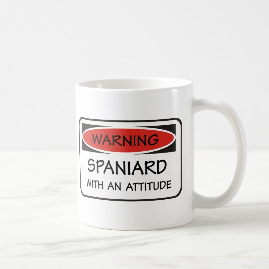 Spaniard With An Attitude Coffee Mug