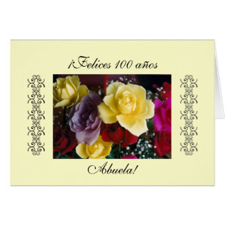 Spanish: 100 anos / Birthday Cumpleanos Card