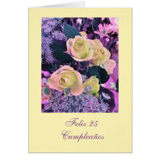 Spanish: 25 Cumpleaños (edad/ age) Greeting Card