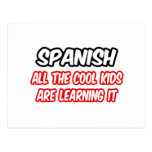 Spanish...All The Cool Kids Are Learning It Postcards