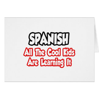 Spanish All The Cool Kids Cards