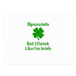 SPanish But I Drink Like I m Irish Postcard