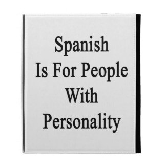 Spanish Is For People With Personality iPad Folio Case