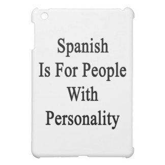 Spanish Is For People With Personality iPad Mini Cover